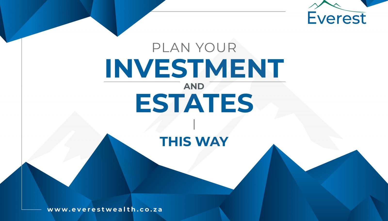Plan your investments and estates this way